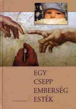 Az Egy csepp emberség esték című kötet bemutatója és Egycseppes est a Gödör Klubban