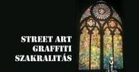 Street art és szakralitás?