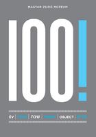 100! | 100 év - 100 tárgy - A Magyar Zsidó Múzeum 100 éve