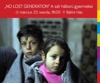 """""""no lost generation"""" - A szír háború gyermekei"""
