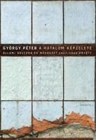 A hatalom képzelete - György Péter új kötetének bemutatója