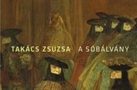 A sóbálvány: Takács Zsuzsa kötetbemutatója