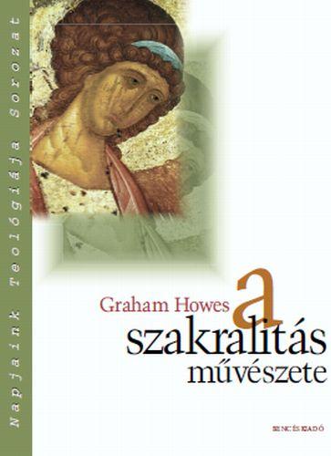 Graham Howes budapesti előadásai a szakrális művészetről