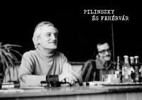 Pilinszky és Fehérvár