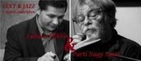 Text&Jazz - Parti Nagy Lajos és Lukács Miklós estje