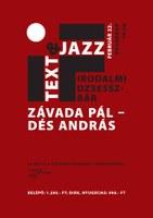 Text&Jazz - Závada Pál és Dés András estje