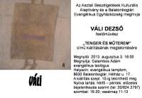 """VÁLI DEZSŐ - """"Tenger és műterem"""" című kiállítása"""