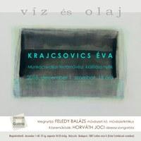 víz és olaj – Krajcsovics Éva kiállítása